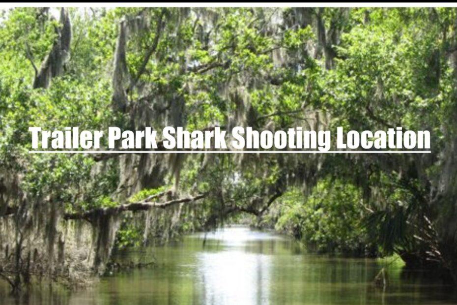 Trailer Park Shark Filming Loction Details
