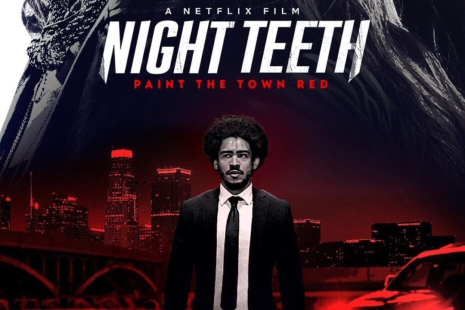 night-teeth-filming-locations-boyle-heights-los-angeles-new-orleans-netflix-2021